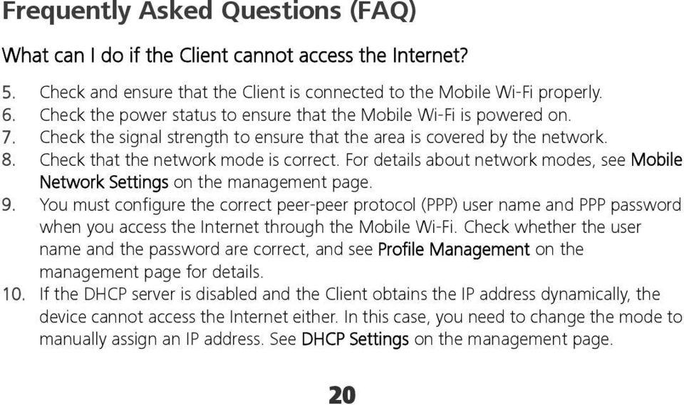 For details about network modes, see Mobile Network Settings on the management page. 9.