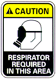 If you are required to wear a respirator Your will be required to: Have a medical