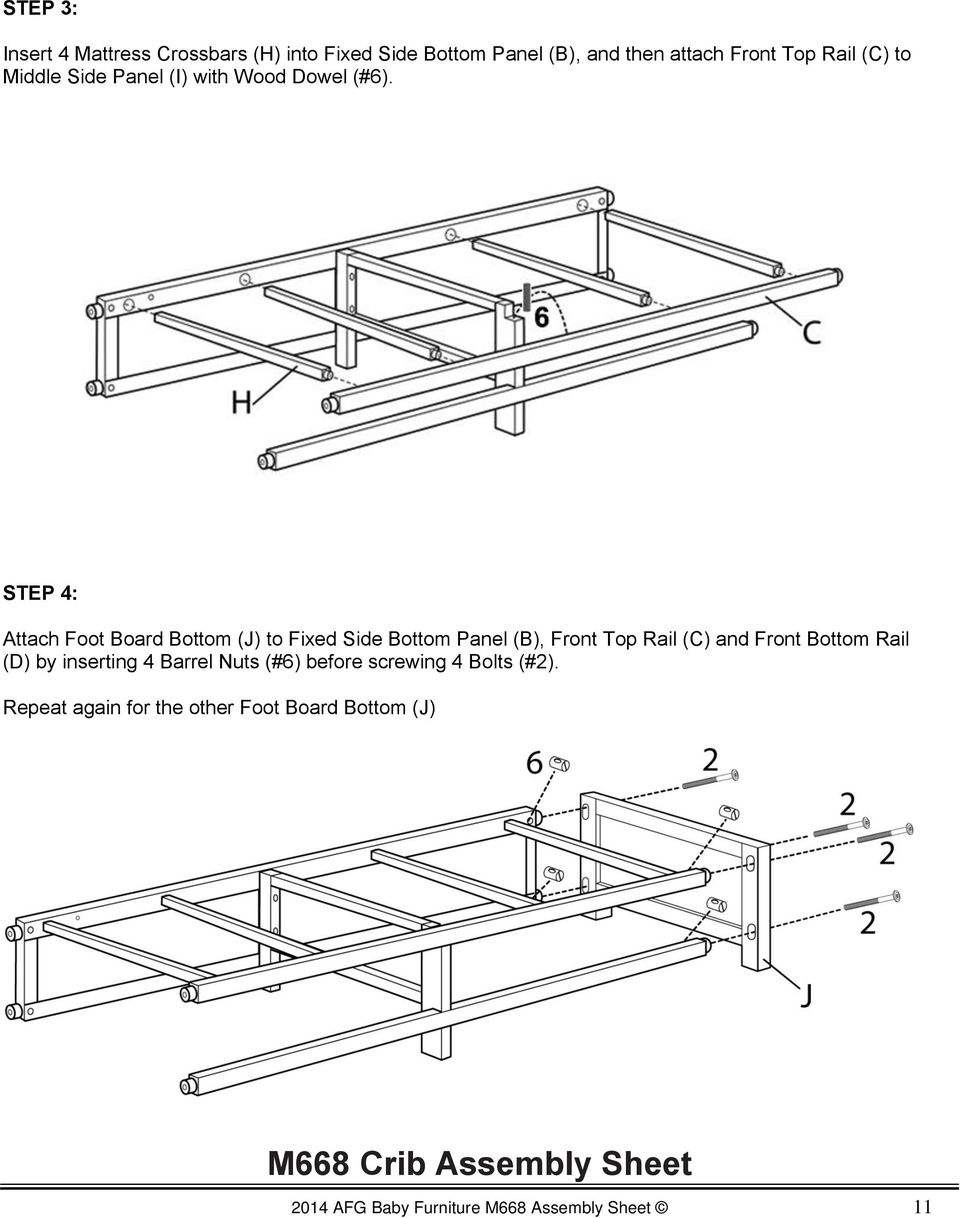 STEP 4: Attach Foot Board Bottom (J) to Fixed Side Bottom Panel (B), Front Top Rail (C) and Front Bottom Rail