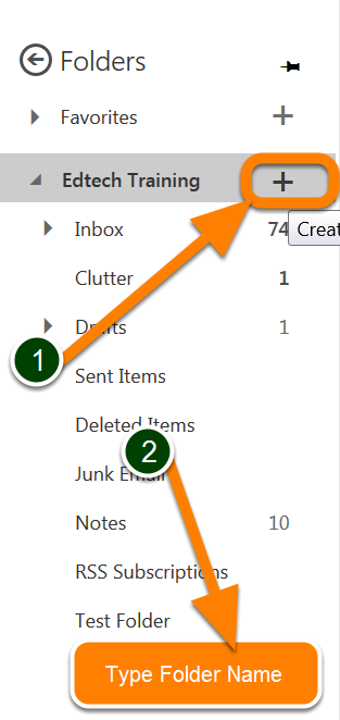 Create a new folder 1. In the Folders list, select folder and Click +.