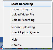 Starting a Recording Quickly Windows: After you ve completed the initial setup for the Tegrity Recorder (all steps in this guide up until now), you will find that there is a small Tegrity icon in