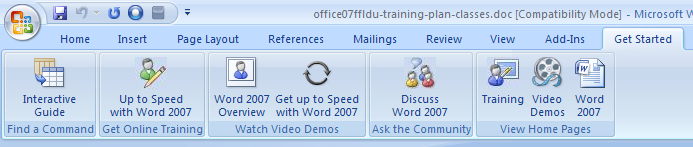 Additional Tabs - Get Started The Get Started tab gives you access to free online Microsoft Training for Microsoft Word.