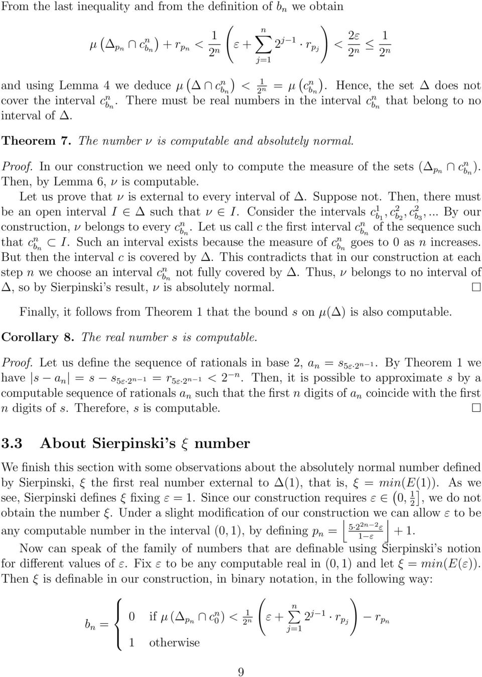 Proof. In our construction we need only to compute the measure of the sets pn c n b n. Then, by Lemma 6, ν is computable. Let us prove that ν is external to every interval of. Suppose not.