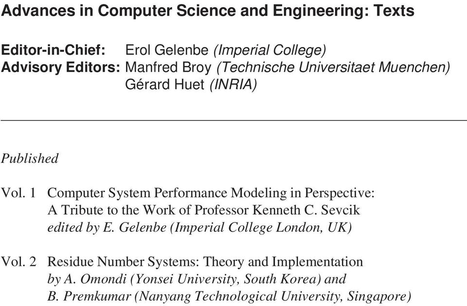 1 Computer System Performance Modeling in Perspective: A Tribute to the Work of Professor Kenneth C. Sevcik edited by E.
