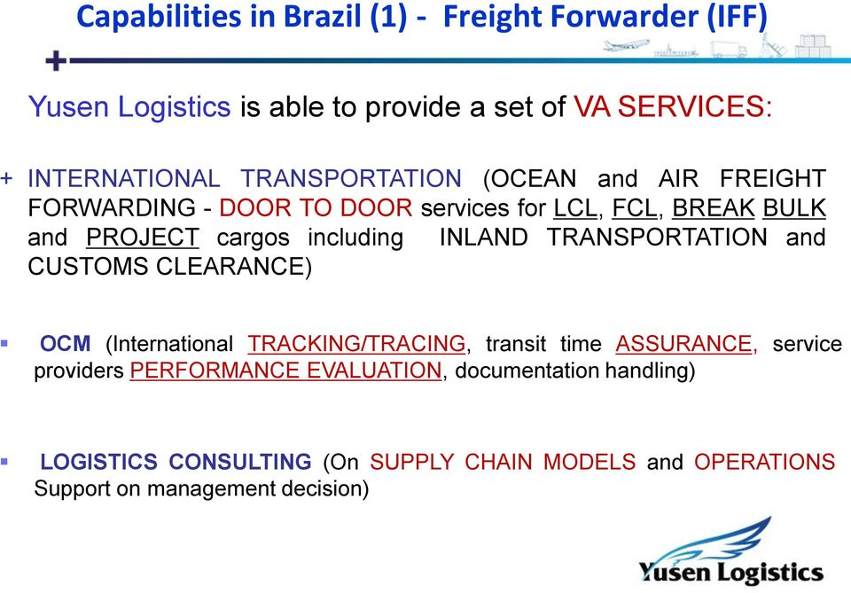 INLAND TRANSPORTATION and CUSTOMS CLEARANCE) OCM (International TRACKING/TRACING, transit time ASSURANCE, service providers