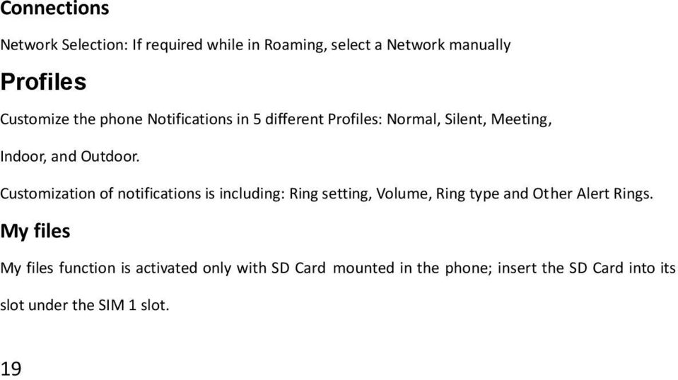 Customization of notifications is including: Ring setting, Volume, Ring type and Other Alert Rings.