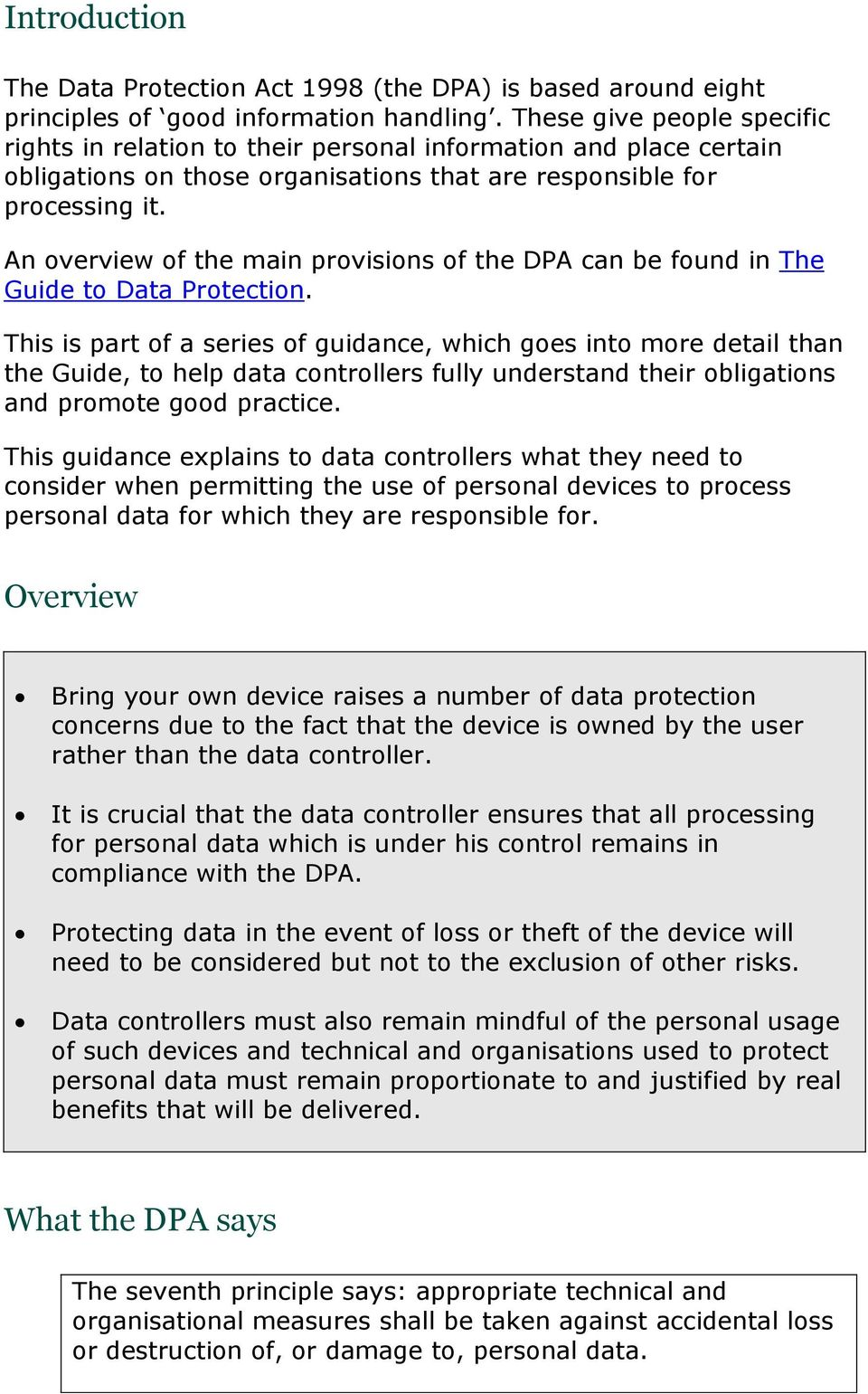 An overview of the main provisions of the DPA can be found in The Guide to Data Protection.