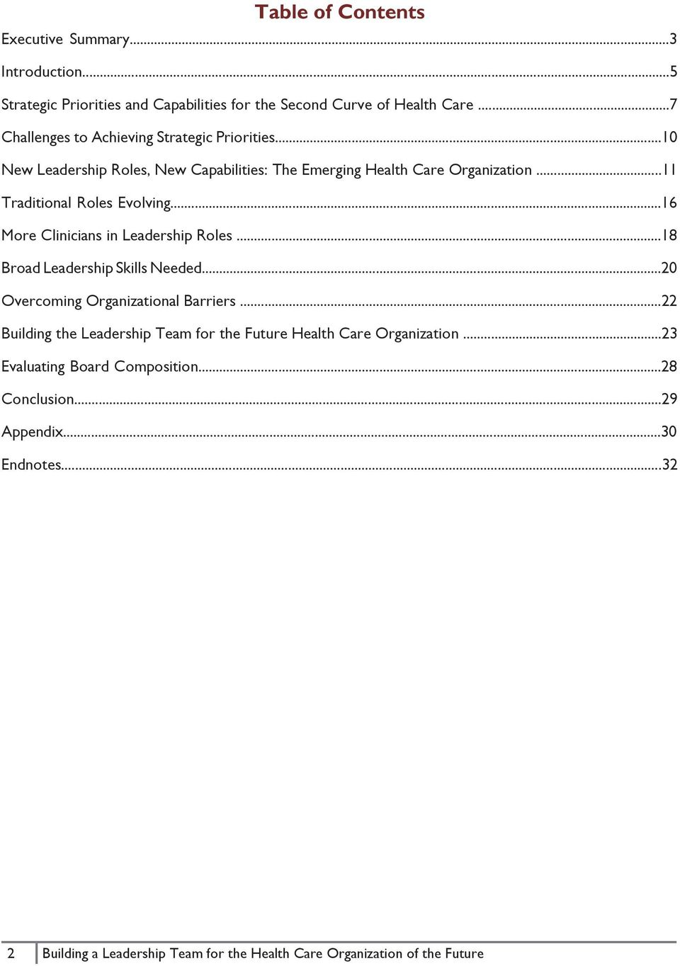 leadership in a health organization A difficulty when considering leadership of healthcare professionals is that most   leadership needs to capitalize on the diversity within the organization as a.