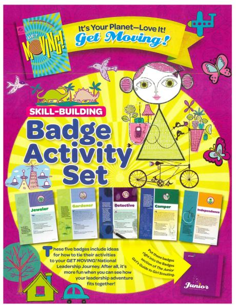 What will you find in the Skill-Building Badge Activity Sets? The Skill-Building Badge Activity Sets offer girls activities to build fun and relevant skills they can use on their leadership journey.