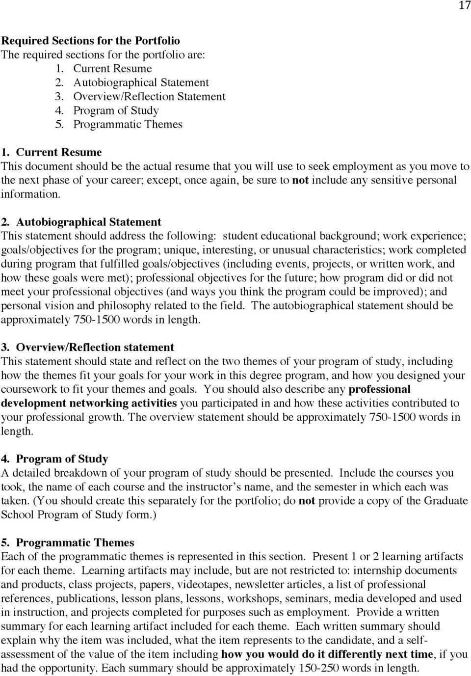 Current Resume This document should be the actual resume that you will use to seek employment as you move to the next phase of your career; except, once again, be sure to not include any sensitive