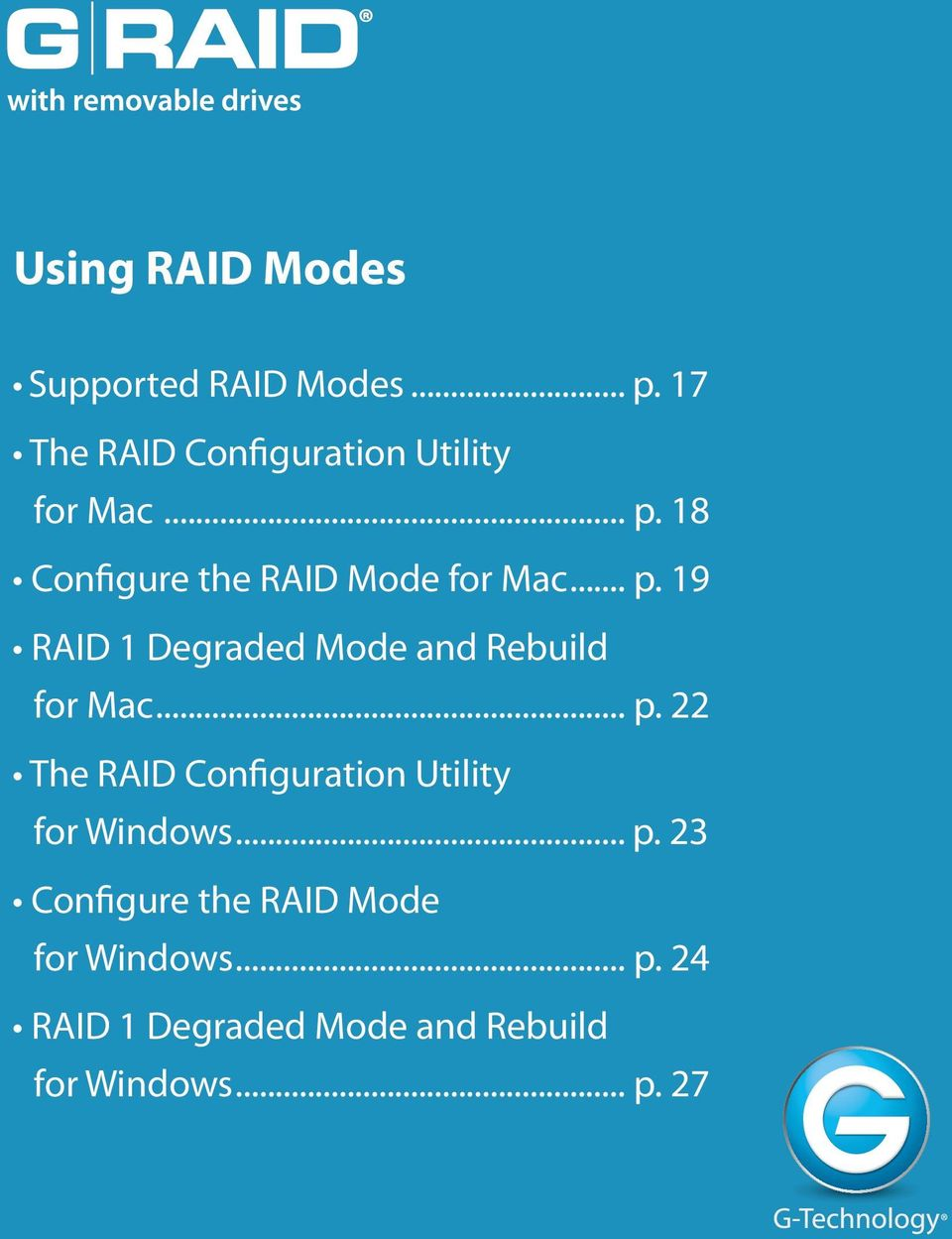 .. p. 19 RAID 1 Degraded Mode and Rebuild for Mac... p. 22 The RAID Configuration Utility for Windows.