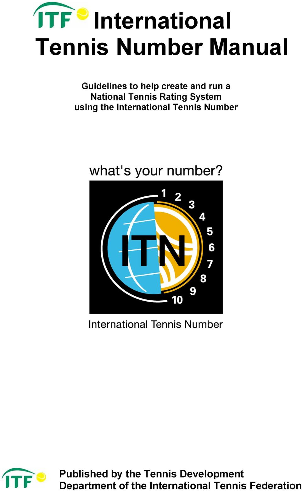 the International Tennis Number Published by the Tennis