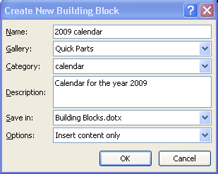 Creating a New Block 1) Select the text or graphic to create the block from 2) Under the Insert tab, click on Quick Parts in the Text group 3) Click on
