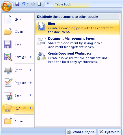 Uploading to a Blogger Bloggers can now use Word to write and upload their content. Supported blogging sites include Windows Live Spaces, Share Point, and Blogger.
