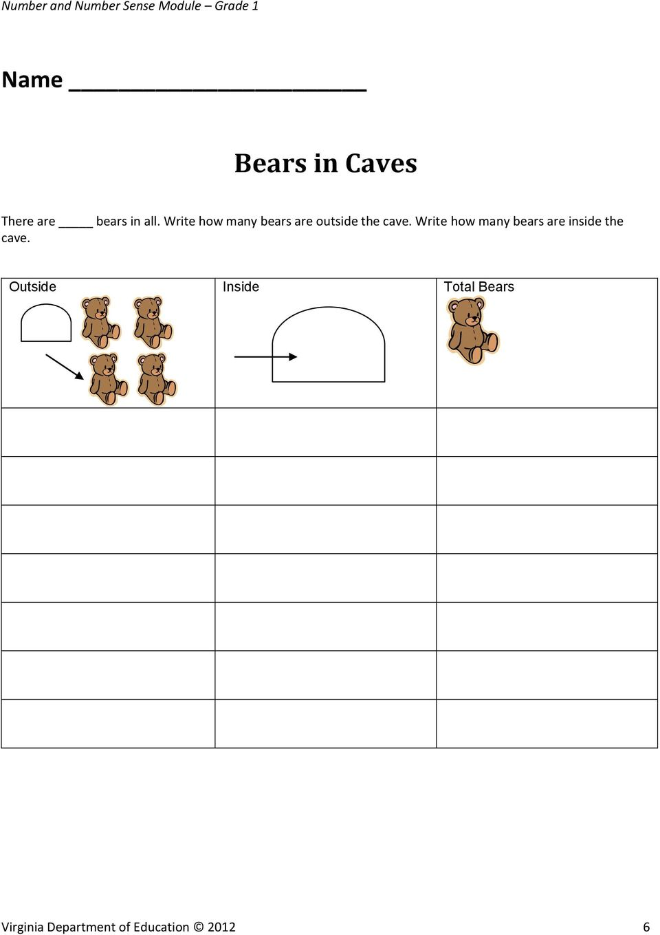 Write how many bears are inside the cave.