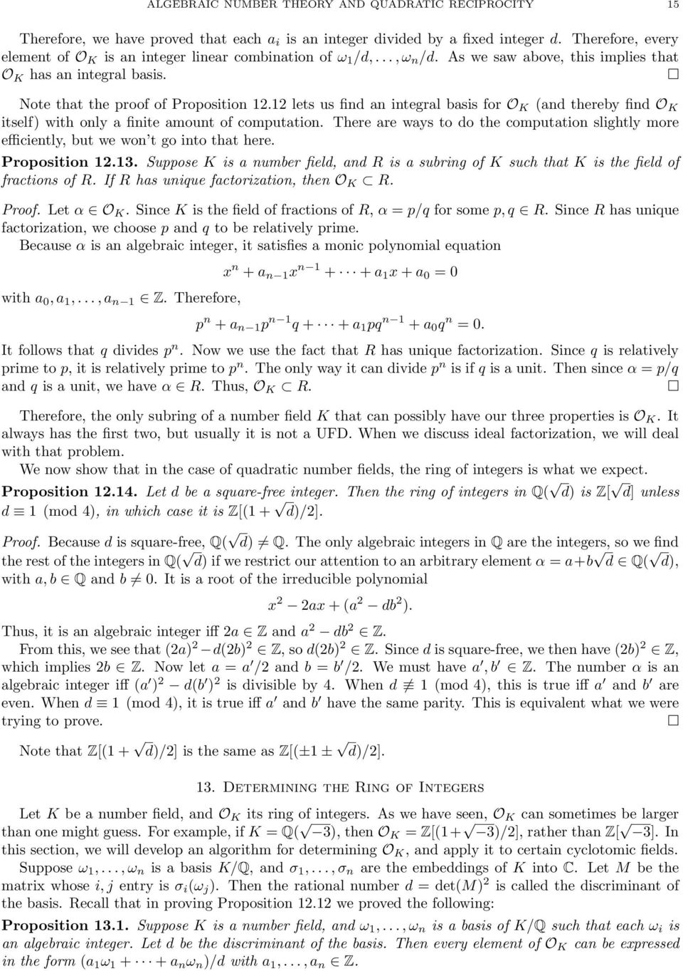 12 lets us find an integral basis for O K (and thereby find O K itself) with only a finite amount of computation.