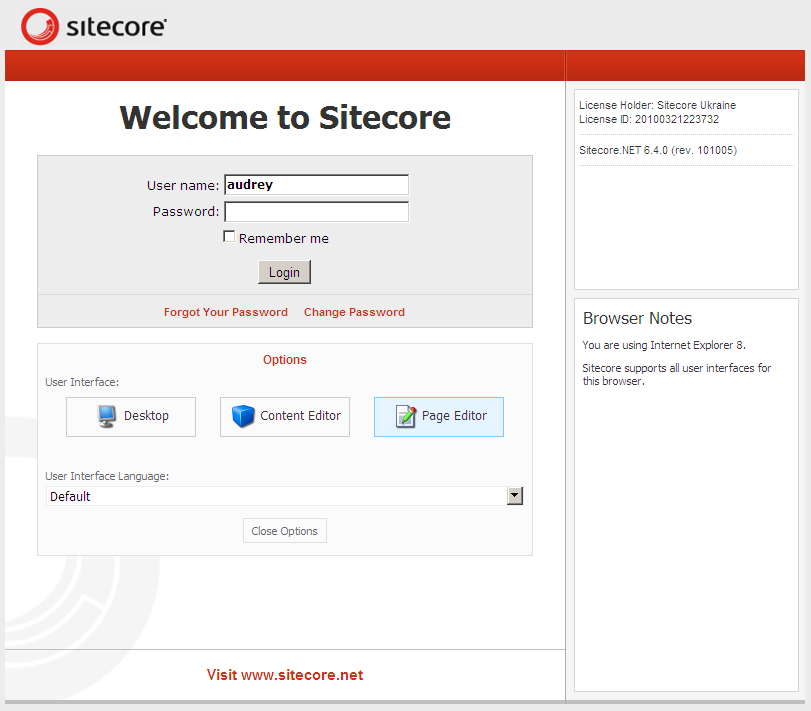 2.1 Logging In You must log in to Sitecore before you can edit any of the content on a website. To log in to Sitecore: 1. Enter Sitecore after the name of your website, for example http://www.