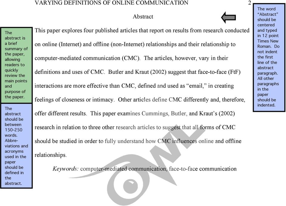 VARYING DEFINITIONS OF ONLINE COMMUNICATION 2 Abstract This paper explores four published articles that report on results from research conducted on online (Internet) and offline (non-internet)