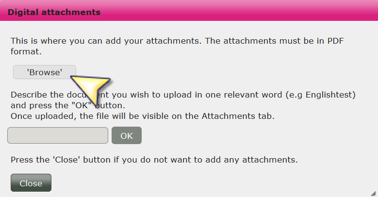 step 3 When you click on Add attachments a pop-up box will appear. Click on Browse.