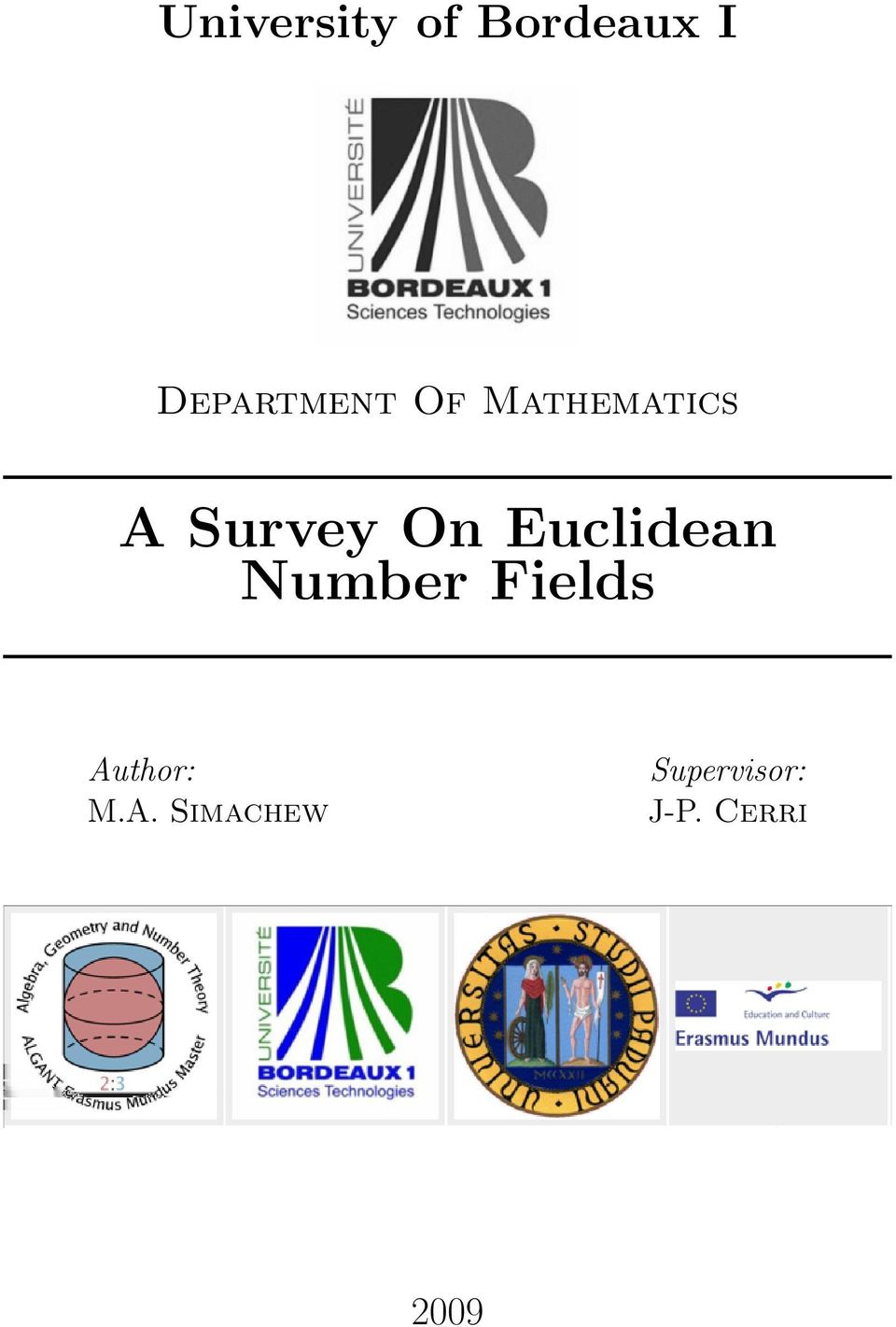 Survey On Euclidean Number Fields