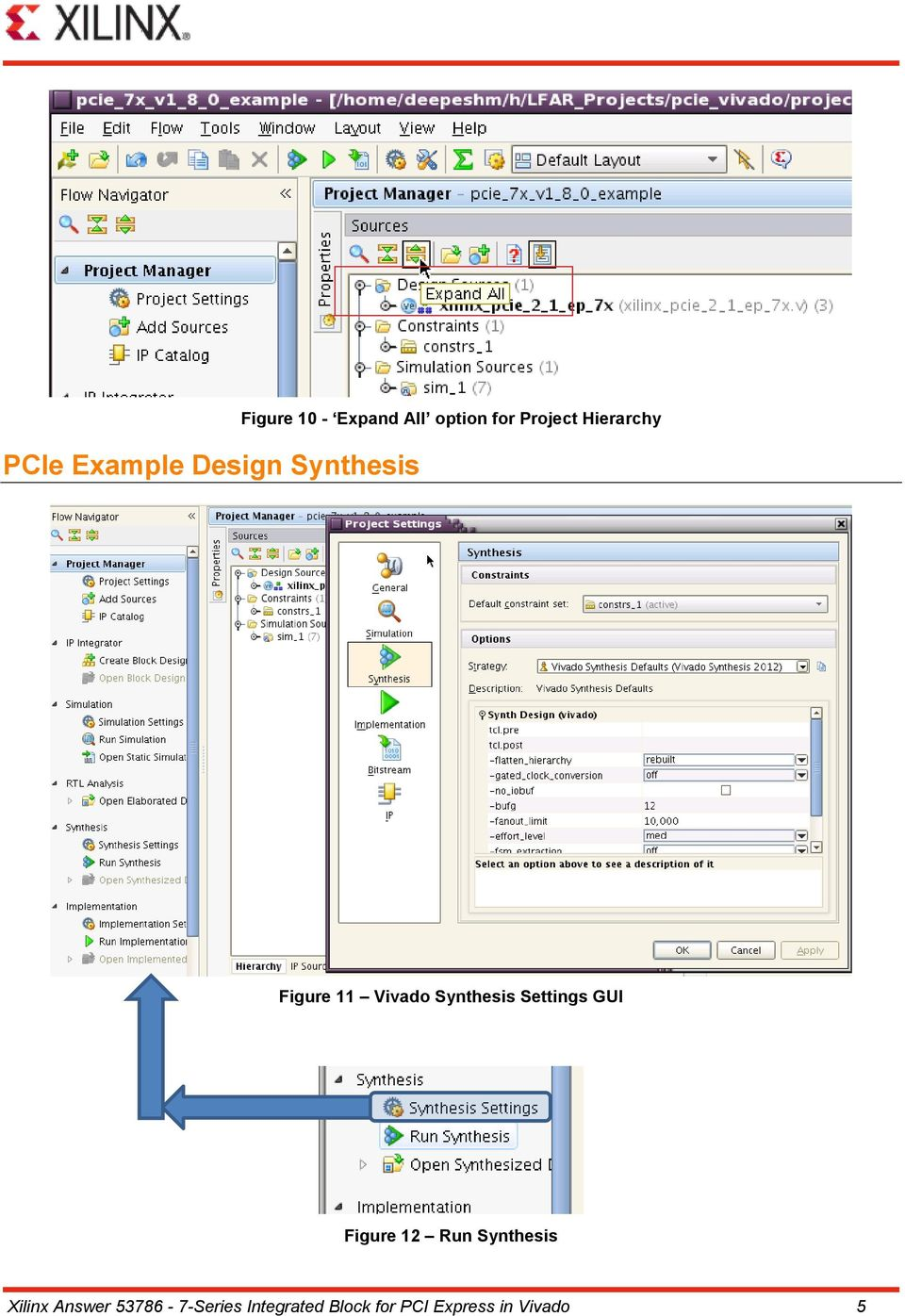 Synthesis Settings GUI Figure 12 Run Synthesis Xilinx