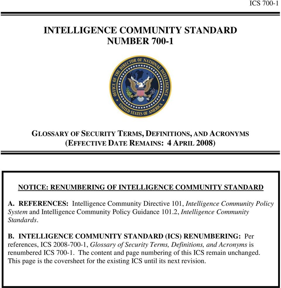 REFERENCES: Intelligence Community Directive 101, Intelligence Community Policy System and Intelligence Community Policy Guidance 101.