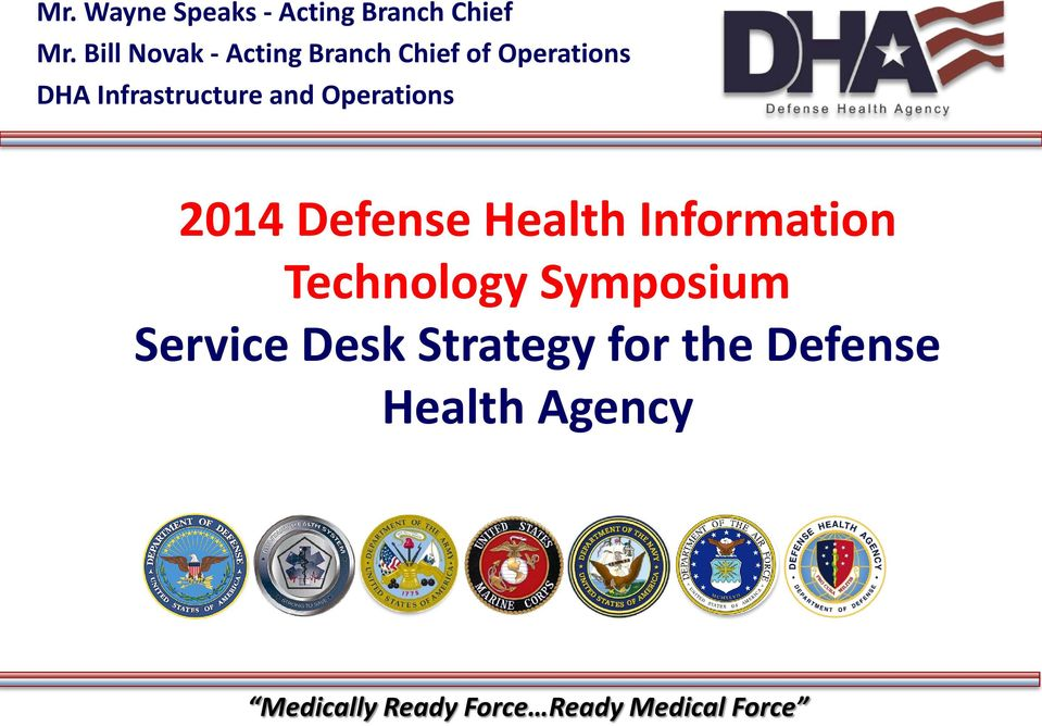 and Operations 2014 Defense Health Information Technology Symposium