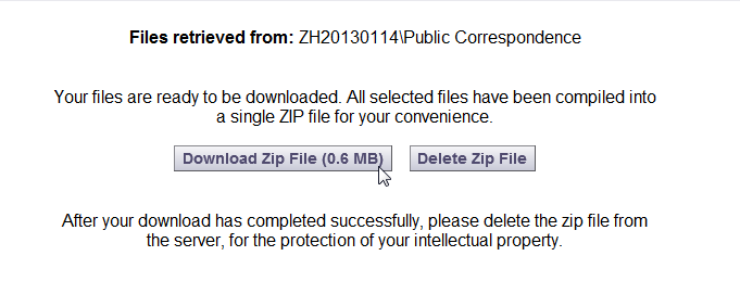 Using the System Downloading Files, Continued Finishing the Download After selecting the files for download and clicking the download button at the top of the file list, you will receive a prompt