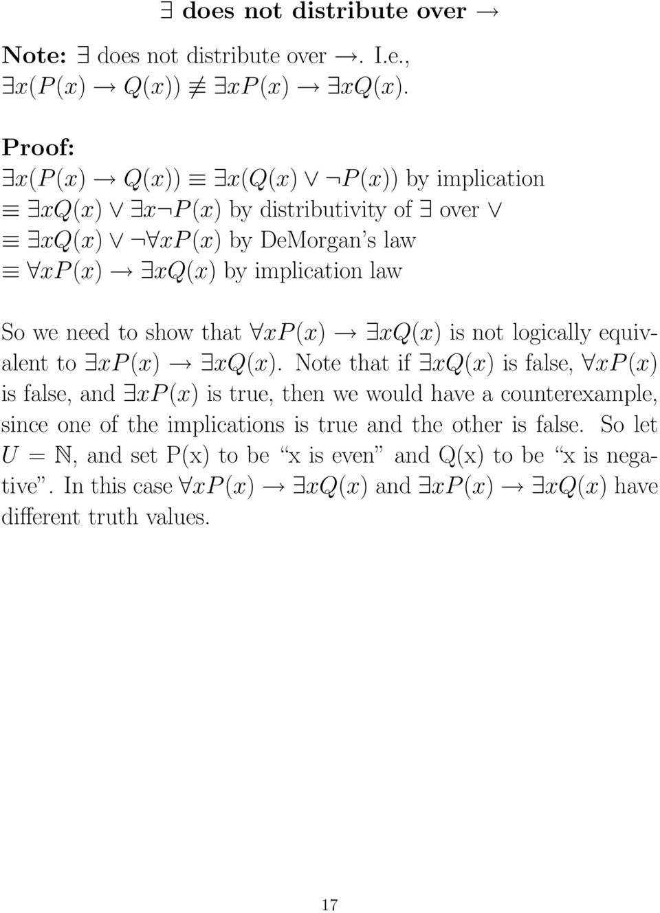 need to show that xp(x) xq(x) is not logically equivalent to xp(x) xq(x).