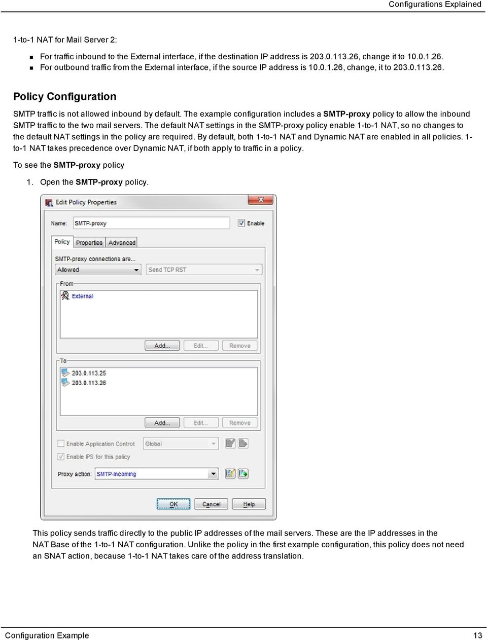 The example configuration includes a SMTP-proxy policy to allow the inbound SMTP traffic to the two mail servers.