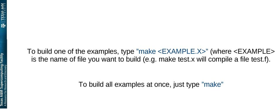 to build (e.g. make test.