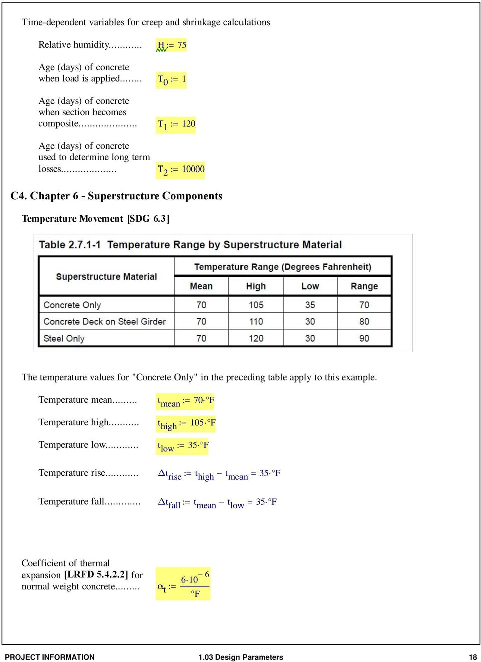 "Chapter 6 - Superstructure Components Temperature Movement [SDG 6.3] The temperature values for ""Concrete Only"" in the preceding table apply to this example. Temperature mean."