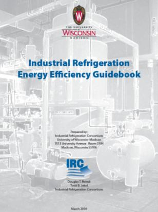 Additional Resources Industrial Refrigeration Consortium www.irc.wisc.