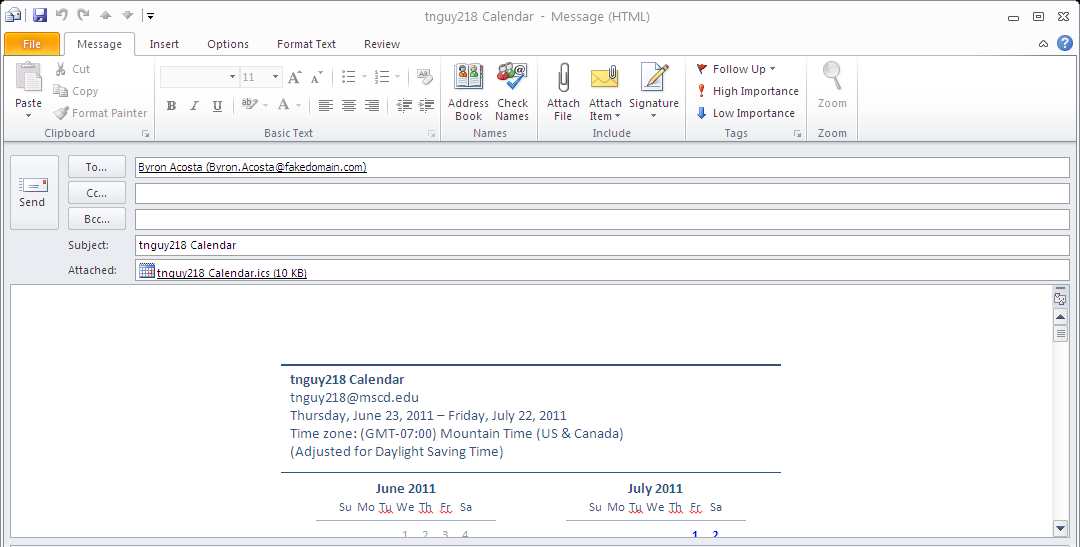 In the Send a Calendar via E-mail dialog box, do the following: In the Calendar box, click the calendar need to send.