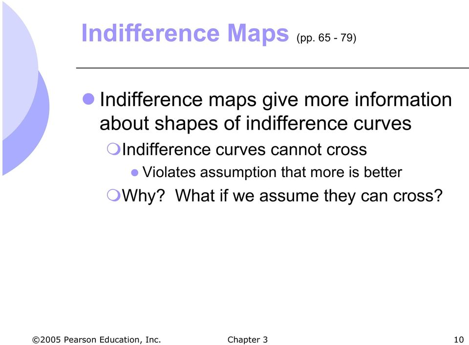 shapes of indifference curves Indifference curves cannot