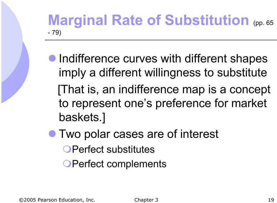 willingness to substitute [That is, an indifference map is a concept to