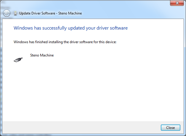 6) The drivers will install. When the driver has finished installing, click Close. 7) This will bring you back to Device Manager, but you ll notice the yellow exclamation point is gone.