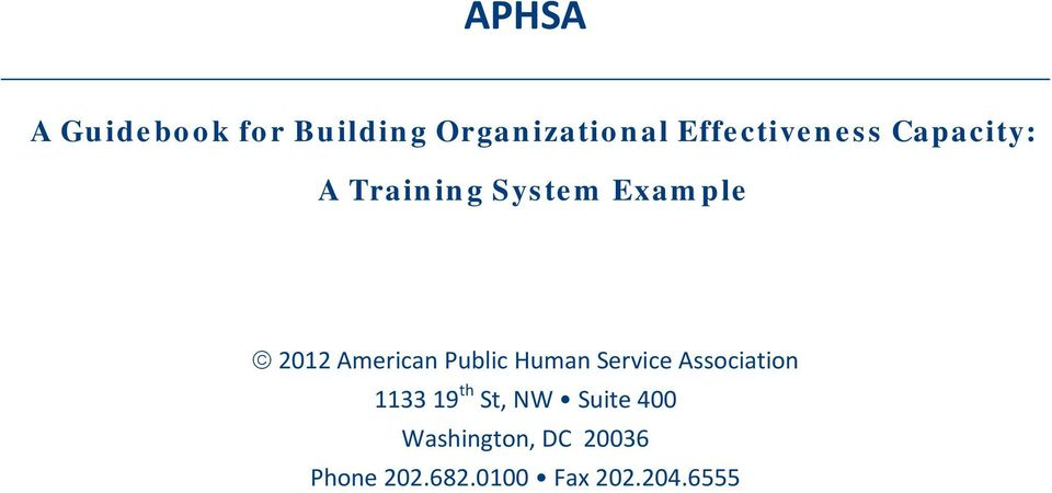 American Public Human Service Association 1133 19 th St,