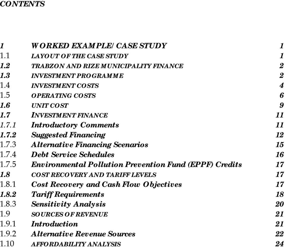 7.5 Environmental Pollution Prevention Fund (EPPF) Credits 17 1.8 COST RECOVERY AND TARIFF LEVELS 17 1.8.1 Cost Recovery and Cash Flow Objectives 17 1.8.2 Tariff Requirements 18 1.