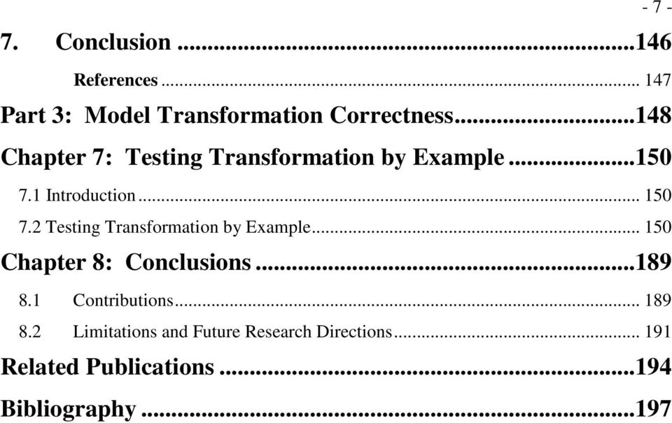 2 Testing Transformation by Example... 150 Chapter 8: Conclusions...189 8.1 Contributions.