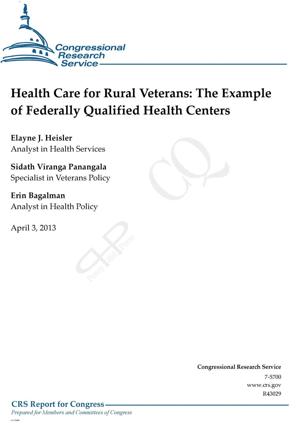 Erin Bagalman Analyst in Health Policy April 3, 2013 CRS Report for Congress Prepared for