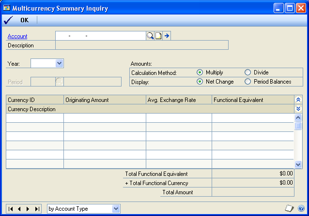 CHAPTER 7 INQUIRIES To view account summary transaction information: 1. Open the Multicurrency Summary Inquiry window. (Inquiry >> Financial >> Currency Summary) 2.