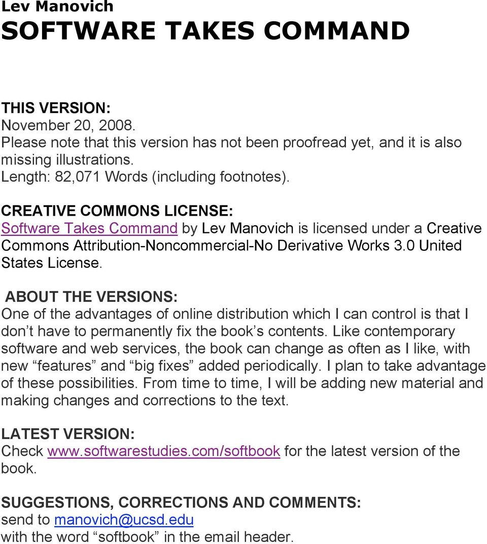 0 United States License. ABOUT THE VERSIONS: One of the advantages of online distribution which I can control is that I don t have to permanently fix the book s contents.