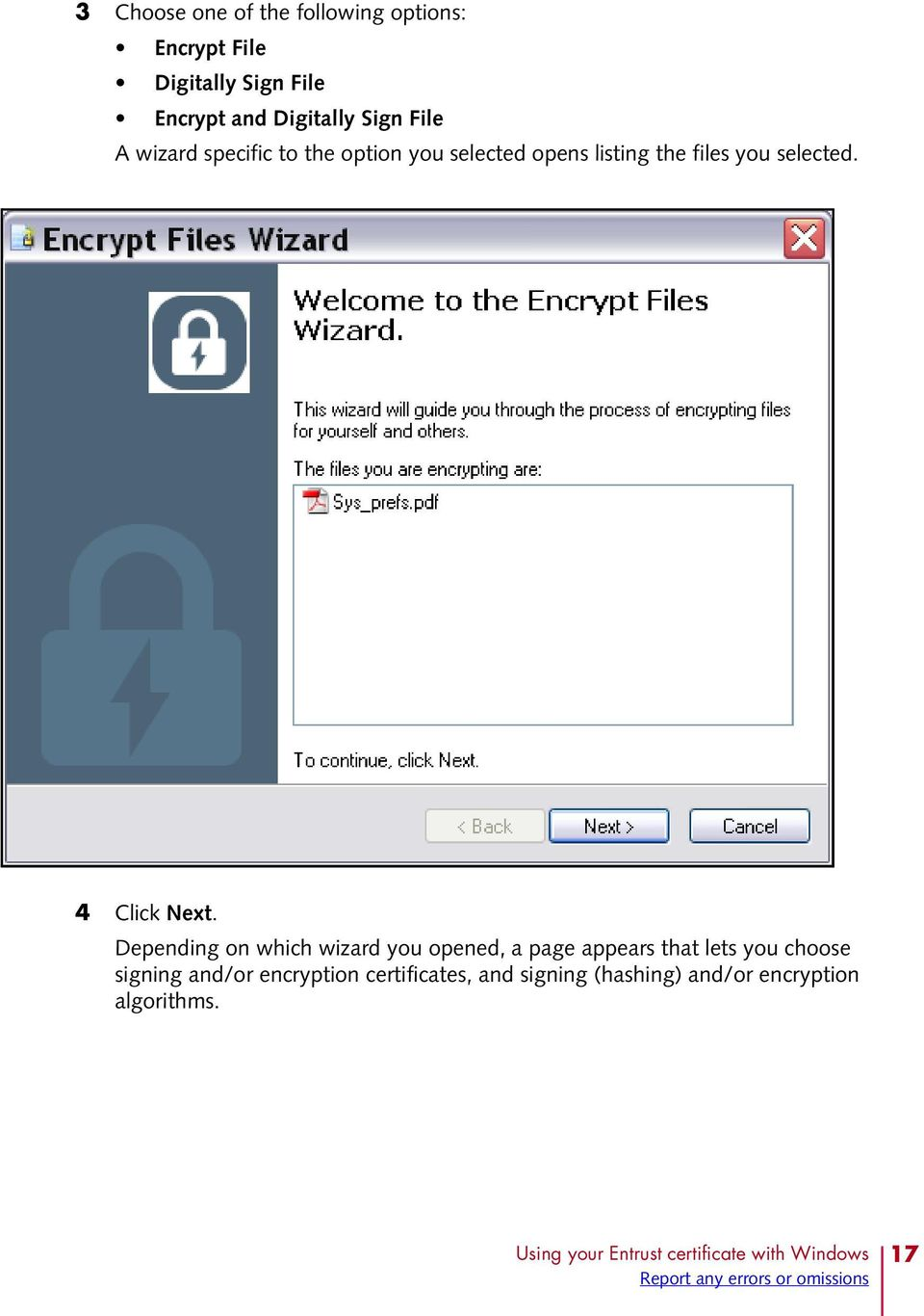 Depending on which wizard you opened, a page appears that lets you choose signing and/or encryption