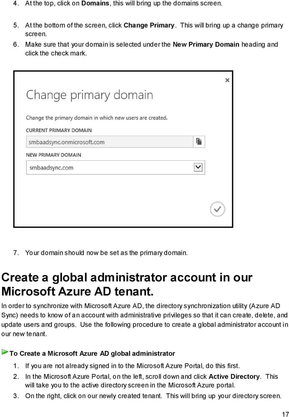 Create a global administrator account in our Microsoft Azure AD tenant.