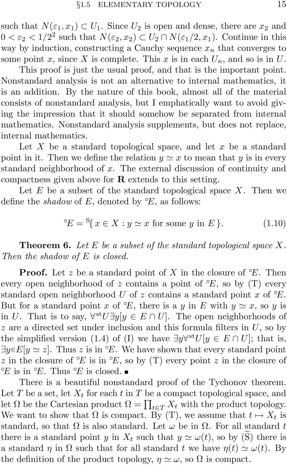 This proof is just the usual proof, and that is the important point. Nonstandard analysis is not an alternative to internal mathematics, it is an addition.