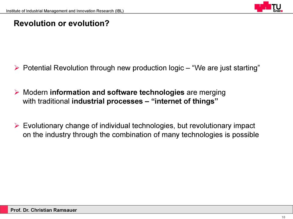 information and software technologies are merging with traditional industrial processes