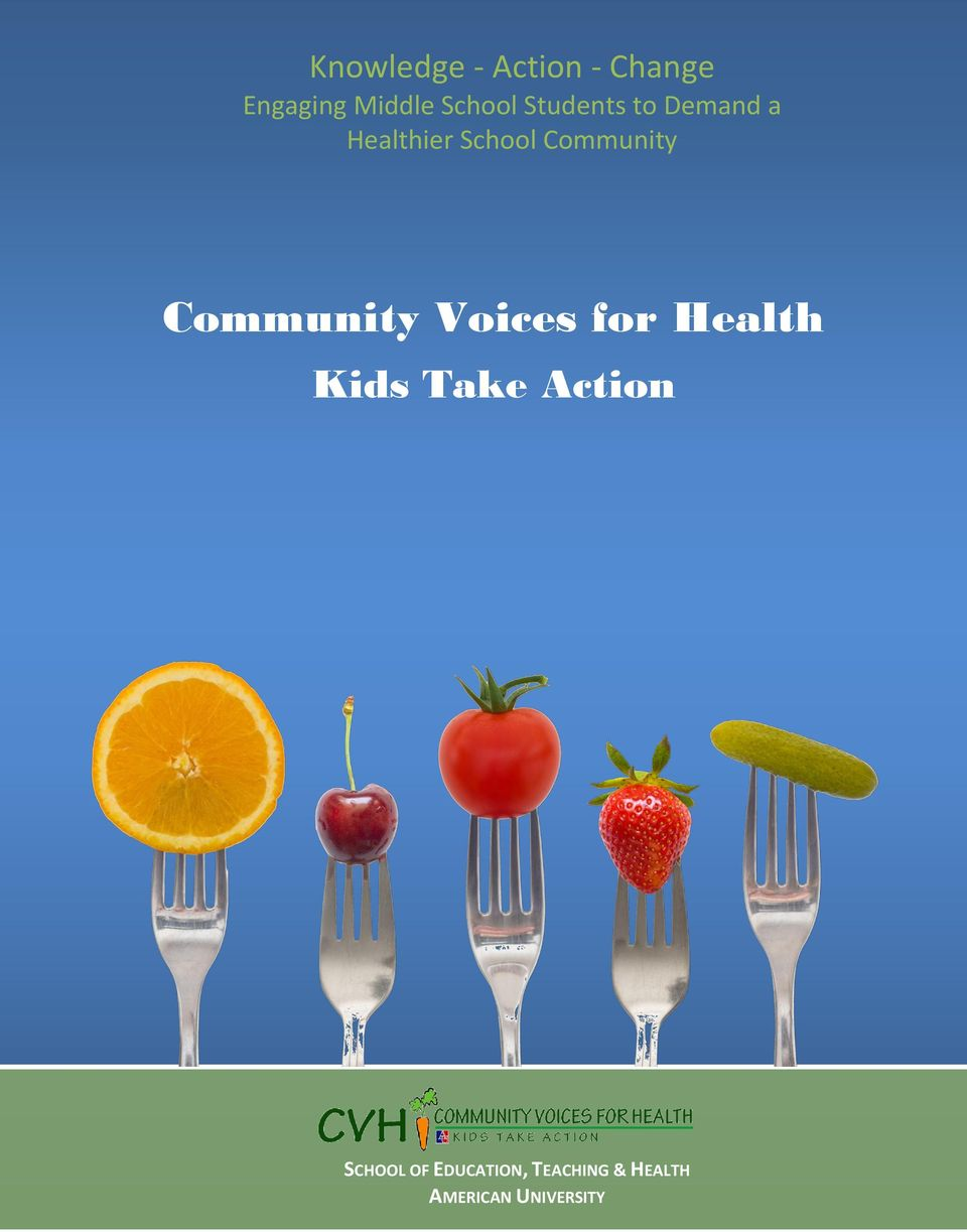 Health Community Voices for Health Kids Take Action Kids Take