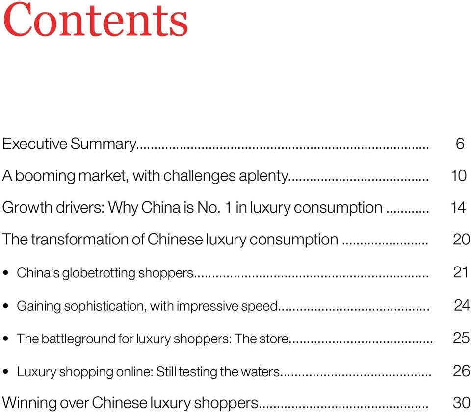 .. 20 China s globetrotting shoppers... 21 Gaining sophistication, with impressive speed.