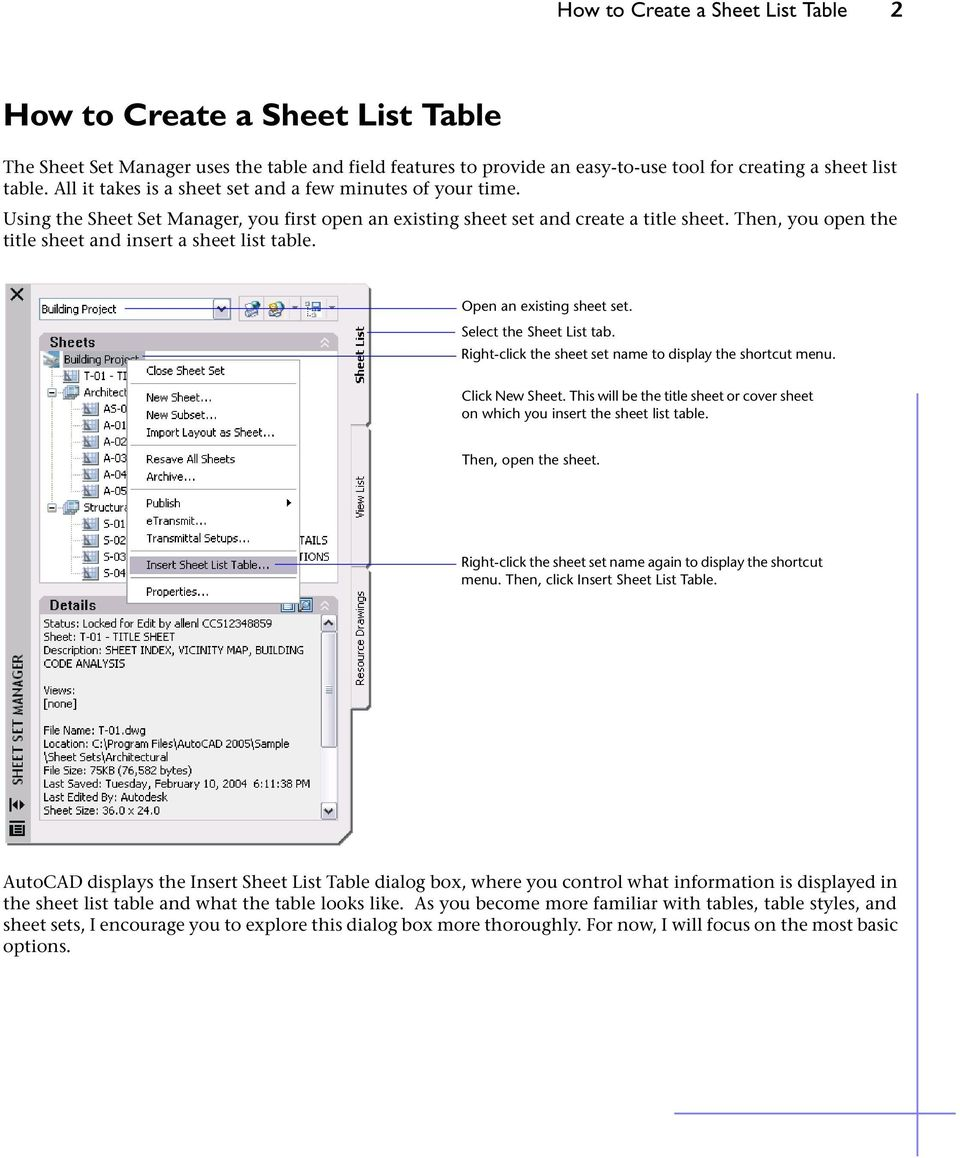 Then, you open the title sheet and insert a sheet list table. Open an existing sheet set. Select the Sheet List tab. Right-click the sheet set name to display the shortcut menu. Click New Sheet.